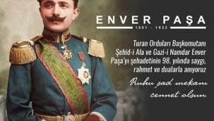 Enver de, Mustafa Kemal de Türklüğün değeridir.