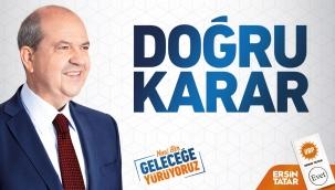 KIBRIS Doğru Karar, Ersin Tatar Dedi...