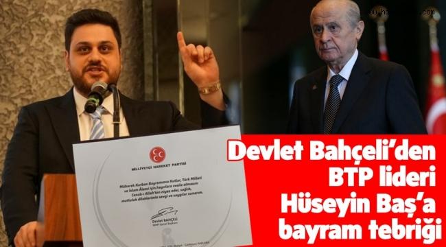 BTP liderinden Bahçeli'ye teşekkür...